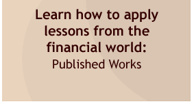 Learn how to apply lessons from the financial world